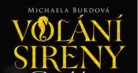 Michaela Burdová – VOLÁNÍ SIRÉNY