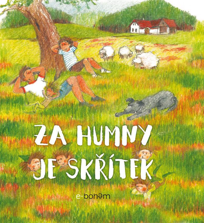 za_humny_je_skritek