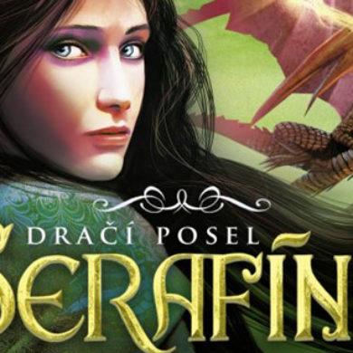 Rachel Hartman: Serafína – Příběh draků a Dračí posel