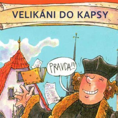 První velikán do kapsy – Jan Hus očima krejčího Ondřeje a panny Anežky