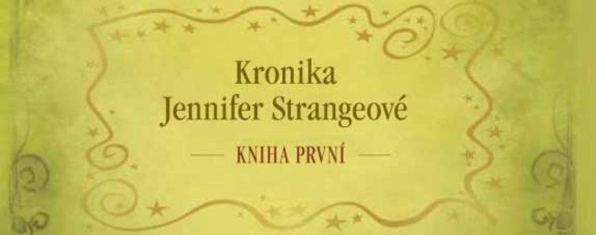 Jasper Fforde: dvě knihy Kroniky Jennifer Strangeové – Poslední drakobijce a Píseň zvěrokvarka