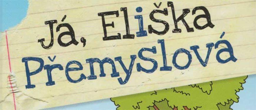 Lenka Rožnovská: Já, Eliška Přemyslová