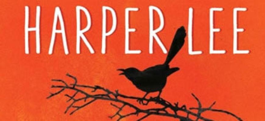 Harper Lee – Postav hlídku