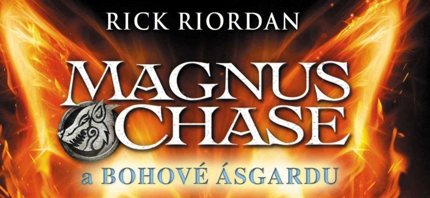 Rick Riordan: MAGNUS CHASE A BOHOVÉ ÁSGARDU – PRASTARÝ MEČ, THOROVO KLADIVO